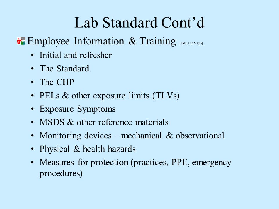 Lab Standard Cont'd Employee Information & Training [1910.1450(f)]
